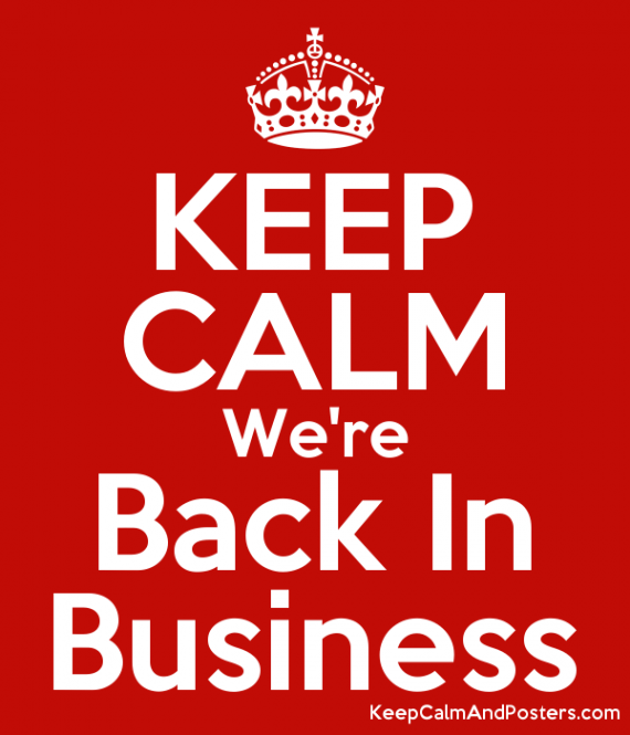 5898568_keep_calm_were_back_in_business